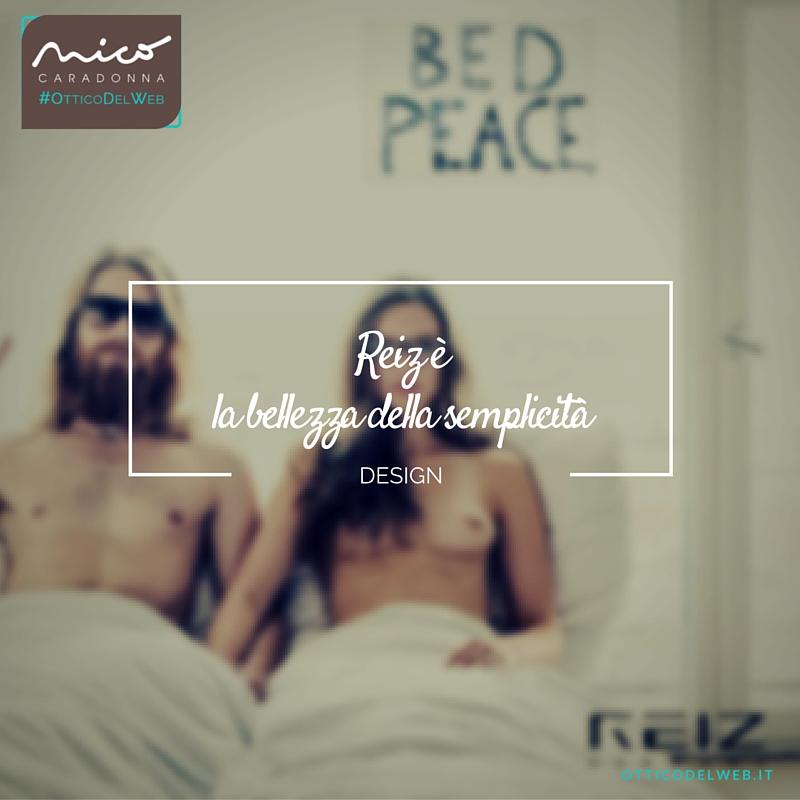 REIZ è la bellezza della semplicità | Nico Caradonna #OtticoDelWeb