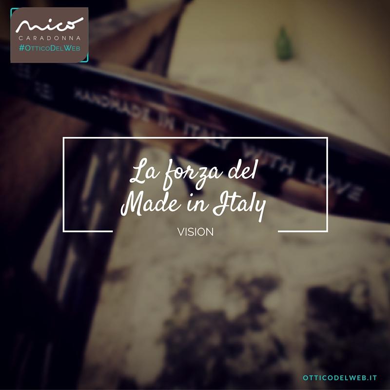 La forza del Made in Italy | Nico Caradonna #OtticoDelWeb